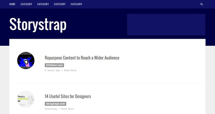 A single column design that works well for articles, blog posts and content lists. This template features ad space, search form and social media buttons. -> storystrap