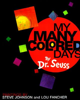 Dr. Seuss Preschool Lesson Plan, My Many Colored Days- Exploring emotions