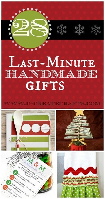 "Some fun gift ideas... that, perhaps, the whole family could make together? ""28 Last Minute Handmade Gifts"""