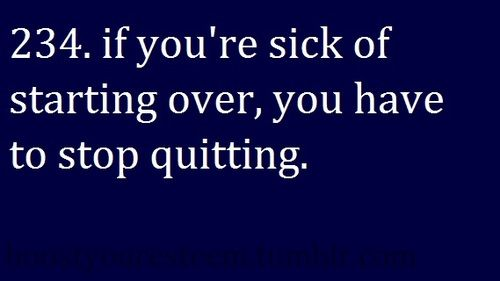 ...: Truths Hurts, Start Over, Remember This, Motivation Quotes, So True, Inspiration Quotes, Weights Loss, Fit Motivation, True Stories