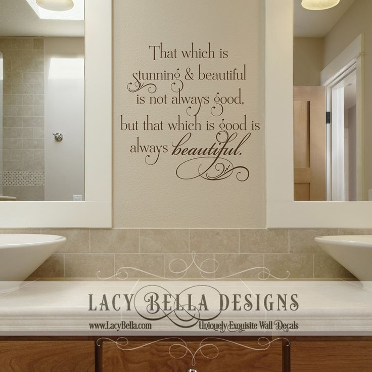 That Which Is Stunning And Beautiful Not Always Good But Decal Quote Can Bring Messages To Everyday Life