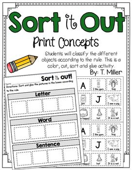 letter, word and sentence sort This activity is a sorting activity. Students look at the picture or photograph put it on the correct side of the mat.This is great for literacy centers or a follow-up activity after a whole group activity. This is also a great assessment.