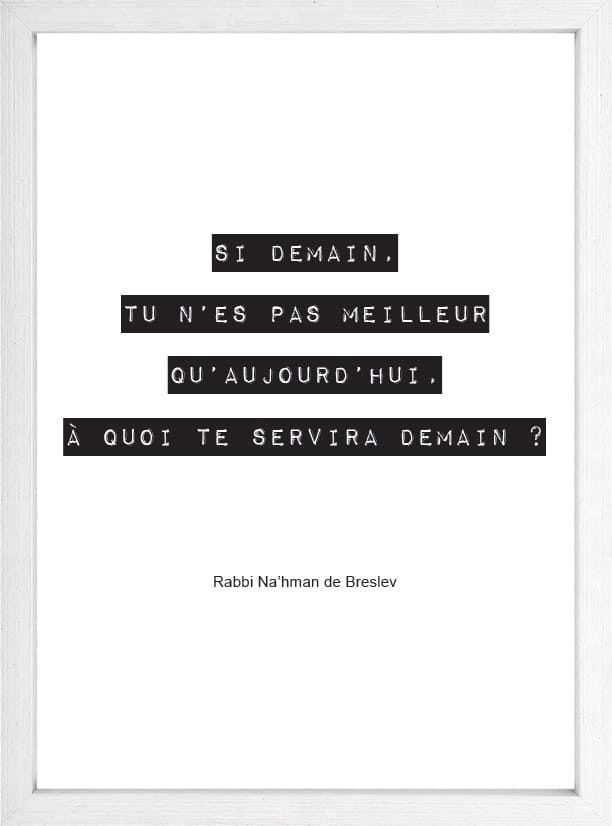 Demain, sois meilleur - Rabbi Na'hman de Breslev