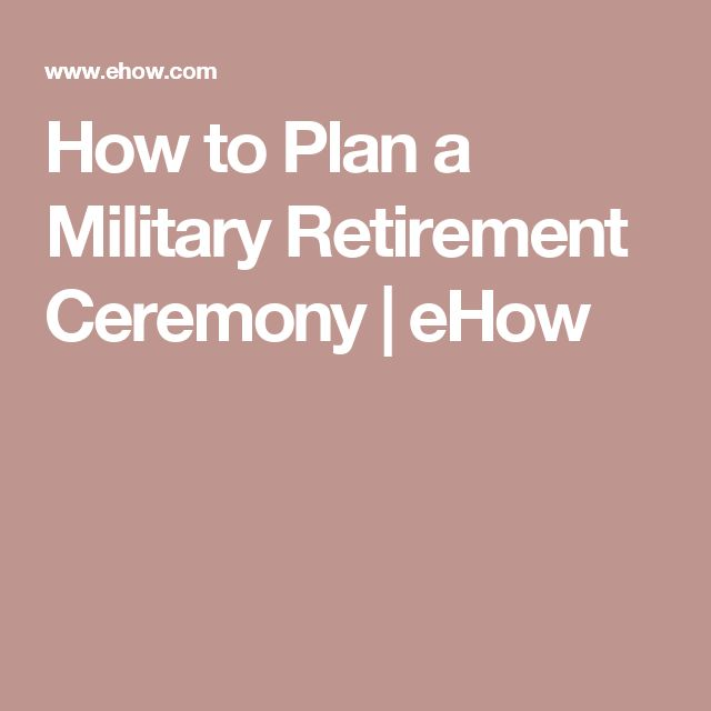 How to Plan a Military Retirement Ceremony | eHow