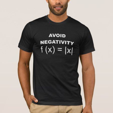 Avoid Negativity funny math t-shirt - click/tap to personalize and buy
