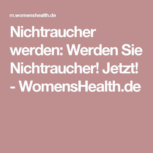 Nichtraucher werden: Werden Sie Nichtraucher! Jetzt! - WomensHealth.de
