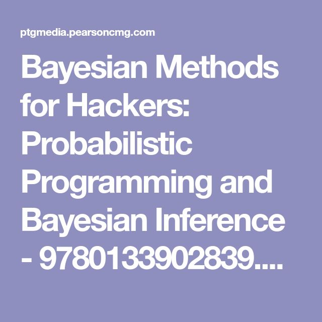 Bayesian Methods for Hackers: Probabilistic Programming and Bayesian Inference - 9780133902839.pdf