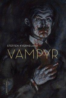 Vampyr av Steffen Kverneland (Innbundet)