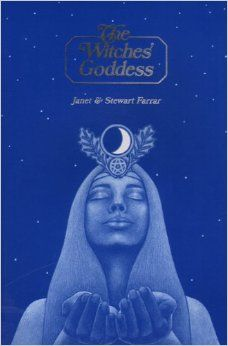 "Witch Library: #Witch #Library ~ ""The Witches' Goddess: The Feminine Principle of Divinity,"" by Stewart Farrar, Janet Farrar."
