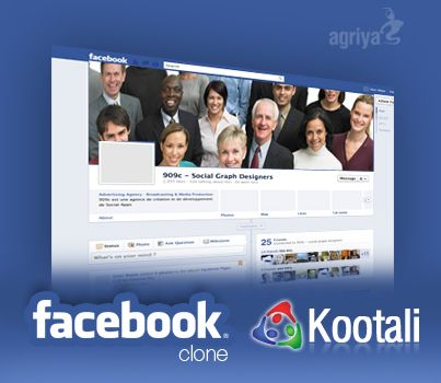 @Agriya Agriya's Kootali is an exclusive Facebook clone script which helps you to create a social networking site for any kind of industry. It is the only Facebook clone script which is featured in Forbes, Times magazine, Wall Street Journal and leading online magazines for its features and revenue options.  http://customers.agriya.com/products/kootali