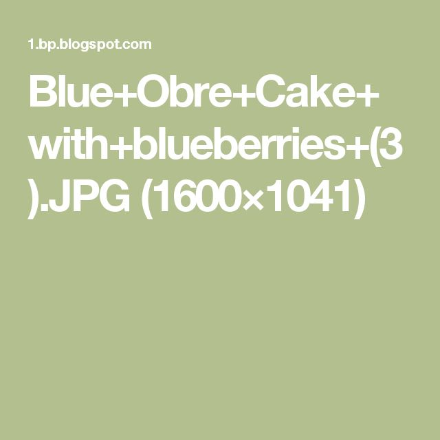 Blue+Obre+Cake+with+blueberries+(3).JPG (1600×1041)