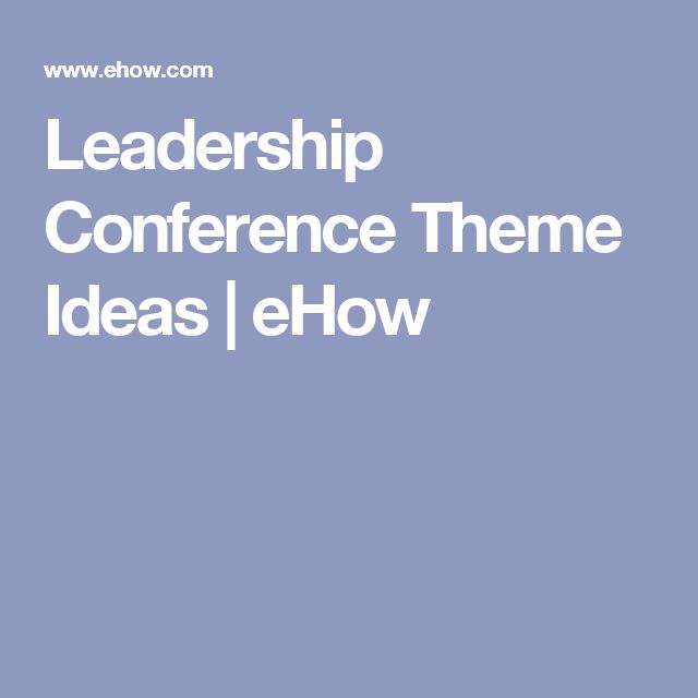 Leadership Conference Theme Ideas | eHow