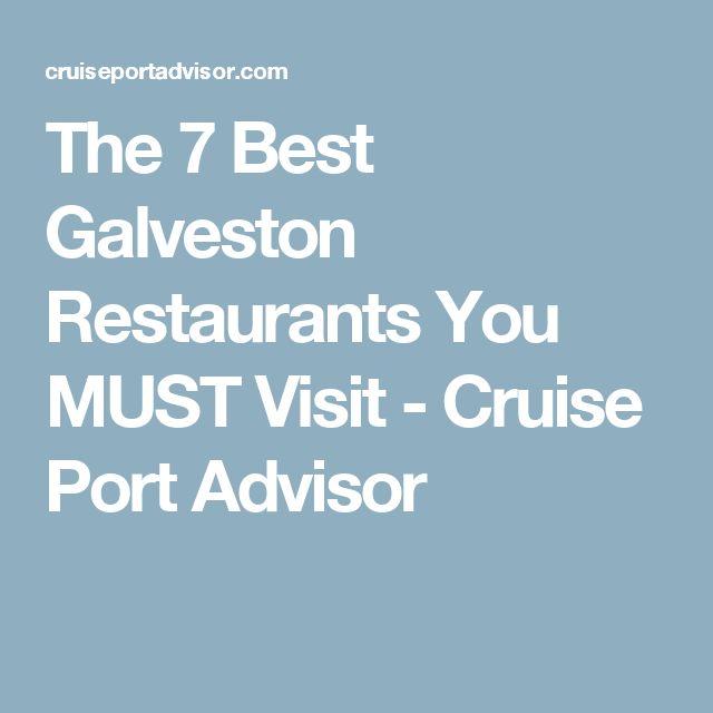 The 7 Best Galveston Restaurants You MUST Visit - Cruise Port Advisor