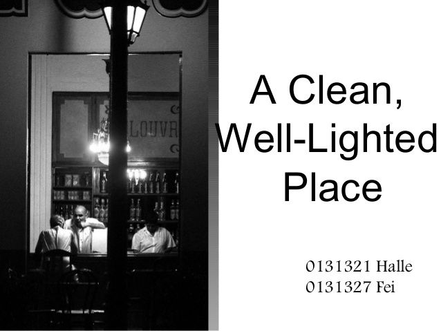 A Clean Well Lighted Place A Short Story To Go With Your Coffee Or Tea Grab A Cuppa And Have A Read Click For The Well Lights Ernest Hemingway Wellness