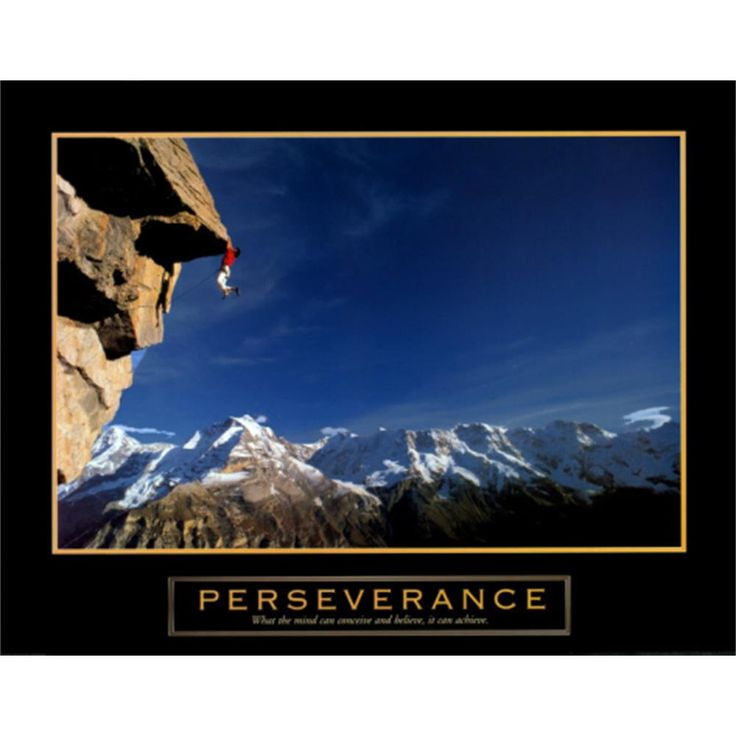 Persistence Motivational Quotes: Perseverance Cliffhanger Motivational Poster Print