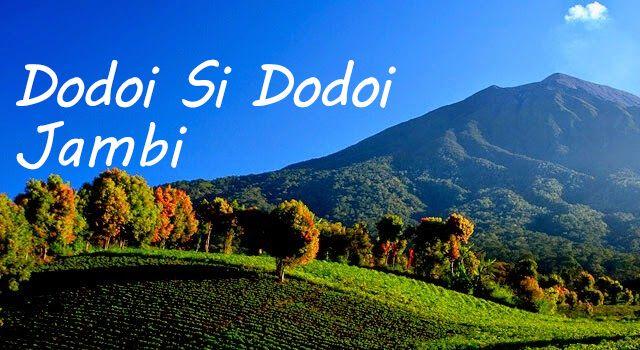 Lirik Lagu Dodoi Si Dodoi - Jambi