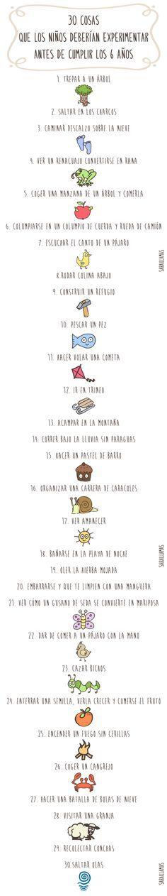 30 cosas que los niños deberían experimentar antes de cumplir los 6 años - El Blog de Sarai Llamas - http://saraillamas.blogspot.it/2013/11/30-cosas-que-los-ninos-deberian.html