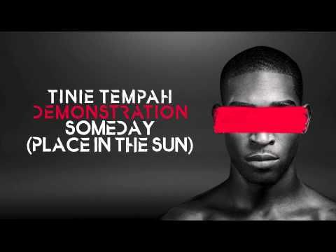 Tinie Tempah - Someday (Place in The Sun) - Demonstration - YouTube