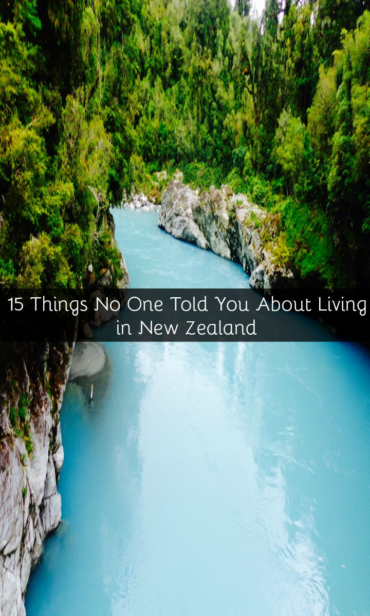 15 Things No One Told You About Living in New Zealand