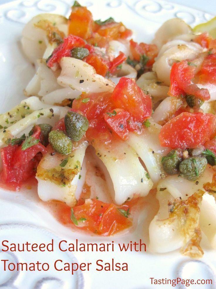 Sauteed calamari with tomato caper salsa - a healthier, tastier option ...