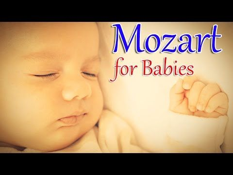 Mozart for Babies brain development -Classical Music for Babies-Lullabies for Babies - YouTube