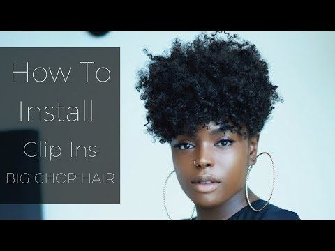 (14) How To Lay Clip Ins Tapered Twa Style FT. Big Chop Hair - YouTube