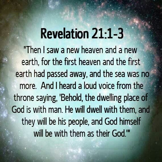 Revelation 21:1-3.https://www.facebook.com/pages/Bless-the-LORD-Oh-My-Soul-II/328295257292155