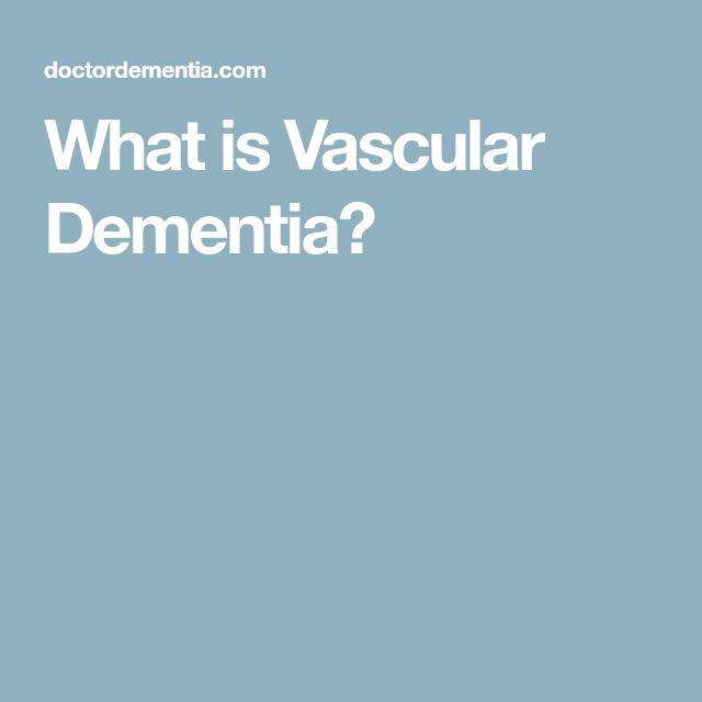 What is Vascular Dementia?