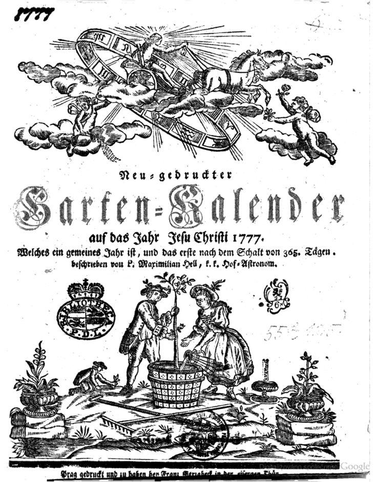 Neu-gedruckter Garten-Kalender auf das Jahr Jesu Christi 1777. Welches ein gemeines Jahr ist, und das erste nach dem Schalt von 365. Tägen