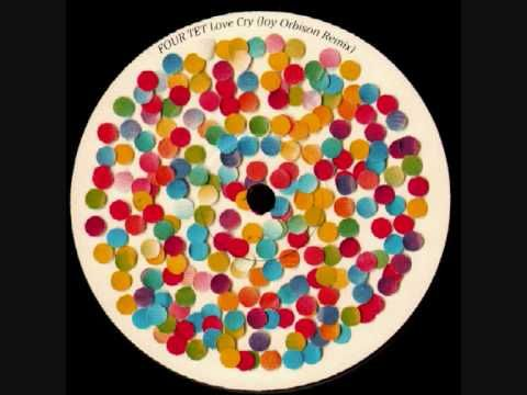 Four Tet - Love Cry (Joy Orbison Rmx) - YouTube