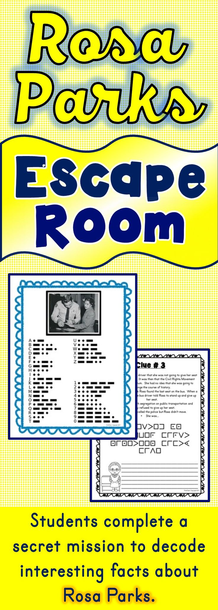 The Rosa Parks Escape Room will take students on a secret mission around the classroom! This escape room has students decode interesting facts about Rosa Parks. This is the perfect resource to introduce the Civil Rights Movement, the Montgomery Bus Boycott, Rosa Parks or Black History Month. The Rosa Parks Escape Room has students walking around the classroom breaking codes. #rosa parks #civilrights #blackhistory #blackhistorymonth #martinlutherking