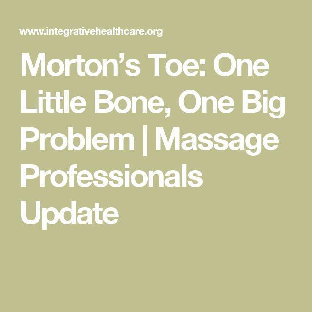 Morton's Toe: One Little Bone, One Big Problem | Massage Professionals Update