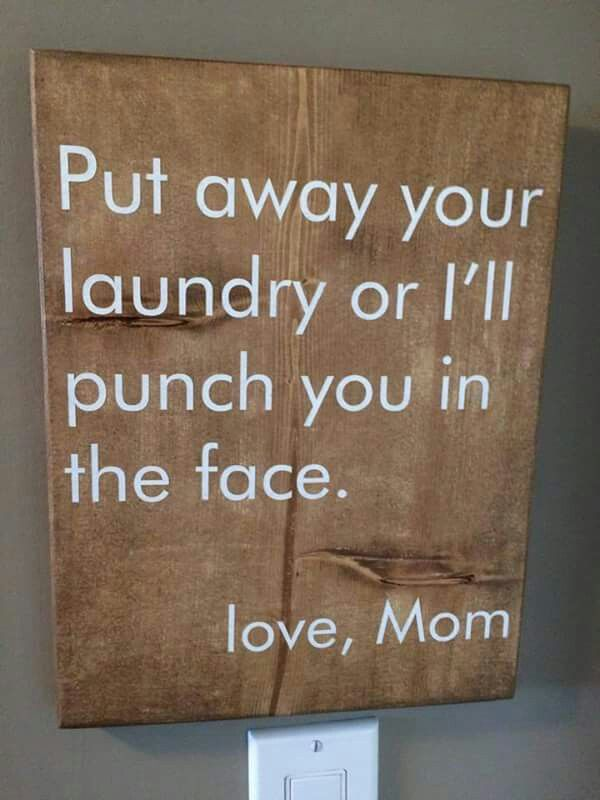For the laundry room.