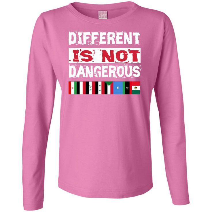 Different is not Dangerous Iran Iraq Sudan Mexico Flag Tshirt Ladies' Long Sleeve Cotton TShirt