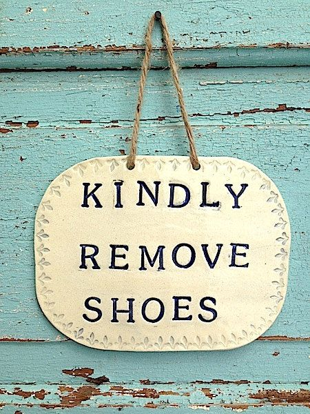 Handmade Ceramic Kindly Remove Shoes Sign  Made to by OneNextDoor, $32.00