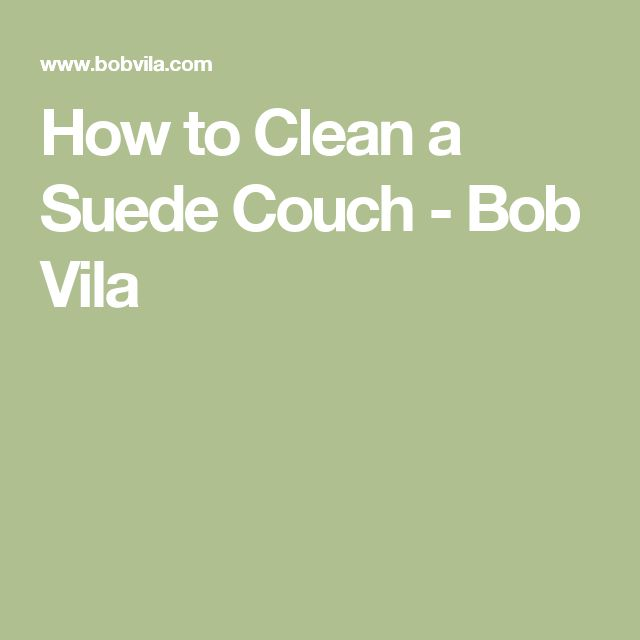 how to clean suede couch stains