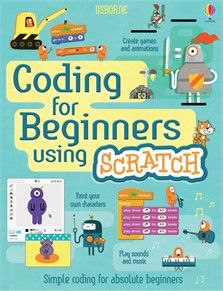 Coding for beginners using Scratch at Usborne Children's Books
