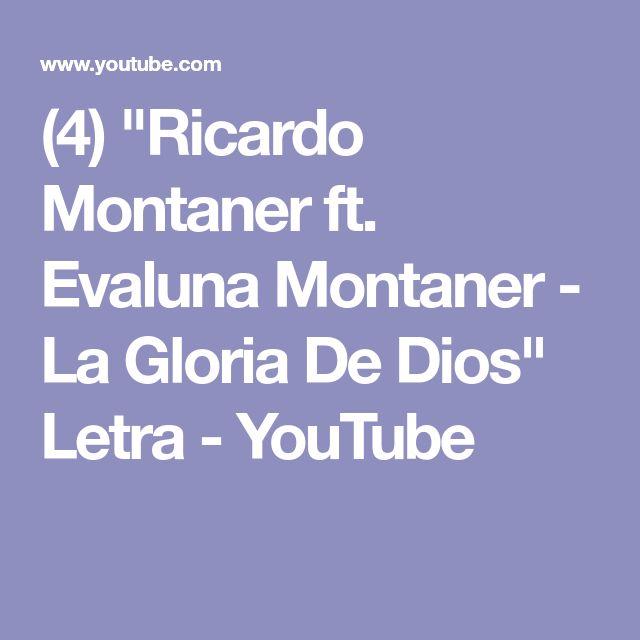 """(4) """"Ricardo Montaner ft. Evaluna Montaner - La Gloria De Dios"""" Letra - YouTube"""