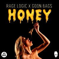 RAGE LOGIC x GOON BAGS - Honey **FREE DL** by GOON BAGS on SoundCloud