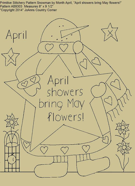 "Primitive Stitchery E-Pattern Snowman by Month April, ""April showers bring May flowers!"""