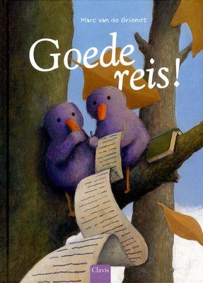Goede reis! - Marc Van de Griendt - Prentenboek