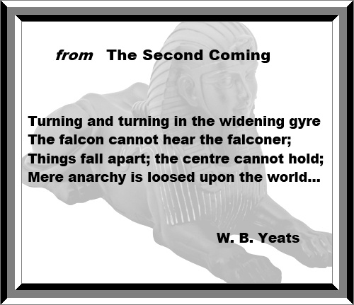 "a critique of the second coming by w b yeats I came across a facebook post recently in which someone offered wb yeats's poem ""the second coming"" by way of encouragement to a peer going through a quarter."