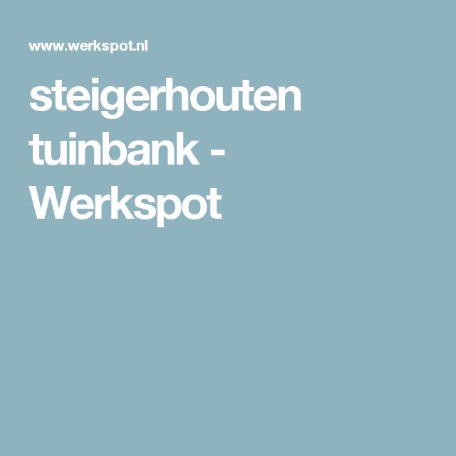 steigerhouten tuinbank - Werkspot