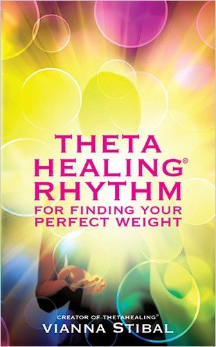 Stibal, Vianna: ThetaHealing Rhythm for Finding Your Perfect Weight. Hay House, 2013.