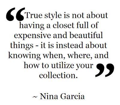 Fashion Quote Nina Garcia Fashion Wisdom Pinterest Armario Caras Y Frases Chulas