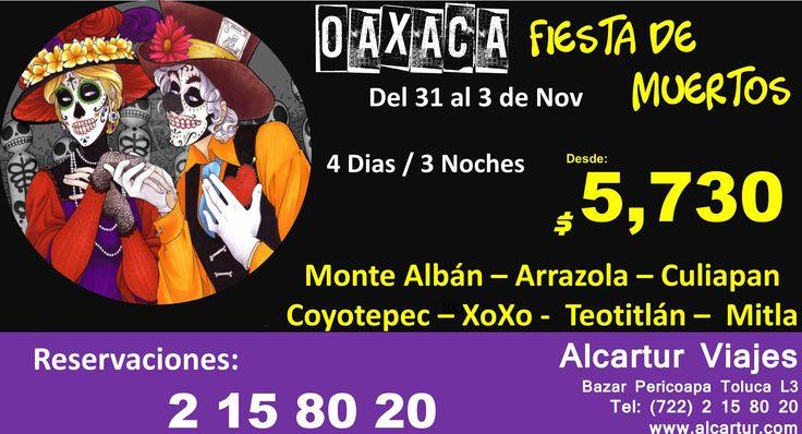 Fiesta de Muertos en Oaxaca Del 31 al 3 de Noviembre  Desde: $ 5,730  Incluye: ** Autobús desde la CDMX ** Traslados de Llegada y Salida ** 3 Noches de hospedaje con desayuno  Visitando: Monte Albán – Arrazola – Culiapan Coyotepec – XoXo - Teotitlán – Mitla  Alcartur Viajes Bazar Pericoapa Toluca Local 3 Tel: (722) 2 15 80 20  #BazarPericoapaToluca #AlcarturViajes #Oaxaca #DiaDeMuertos #TradicionesMexicanas #Cementerios #Ofrendas #Celebracion #Zapoteca #ViveNuevasAventuras…