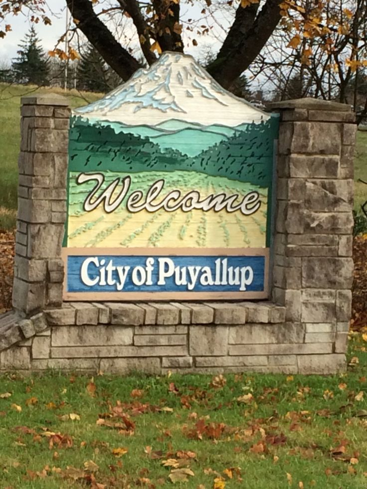 Where I lived before I moved to Ohio.  Puyallup, Washington.