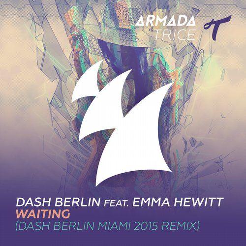 Purchased: Dash Berlin, Emma Hewitt — Waiting - Dash Berlin Miami 2015 Remix [Armada Trice] @Beatport @emhewitt @DashBerlin