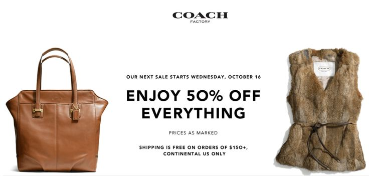Pinned October 17th: Extra 50% off everything at #Coach Factory locations #coupon via The Coupons App