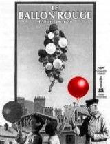 El globo rojo (Lamorisse, 1956). Un niño solitario encuentra un globo rojo... ¿o quizá es al revés? Y ambos, el niño y el globo mágico, vagan por las calles de París. Allí donde va el chico, el globo no anda detrás. Y cuando el pequeño se mete en problemas, el globo acude al rescate. Un poético mediometraje (protagonizado por el propio hijo del director; un crío de 4 años de edad), sin apenas diálogos.http://www.filmaffinity.com/es/film995259.html